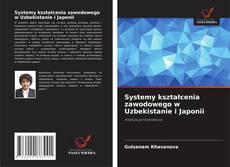 Portada del libro de Systemy kształcenia zawodowego w Uzbekistanie i Japonii