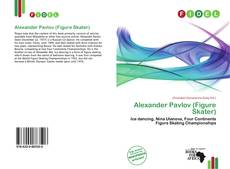 Portada del libro de Alexander Pavlov (Figure Skater)