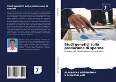 Buchcover von Studi genetici sulla produzione di sperma