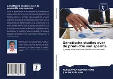 Buchcover von Genetische studies over de productie van sperma