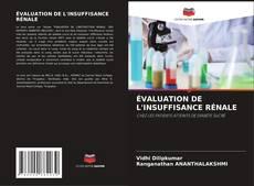 Bookcover of ÉVALUATION DE L'INSUFFISANCE RÉNALE