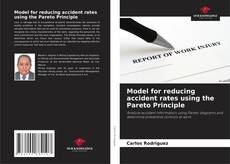 Bookcover of Model for reducing accident rates using the Pareto Principle