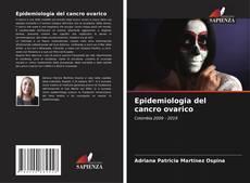 Copertina di Epidemiologia del cancro ovarico