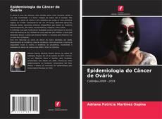Copertina di Epidemiologia do Câncer de Ovário