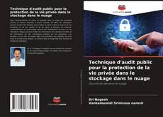 Copertina di Technique d'audit public pour la protection de la vie privée dans le stockage dans le nuage