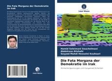 Die Fata Morgana der Demokratie im Irak kitap kapağı