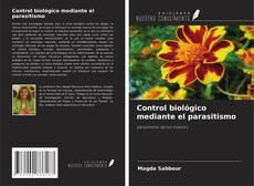 Portada del libro de Control biológico mediante el parasitismo