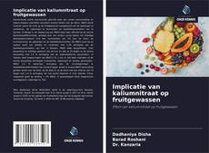 Bookcover of Implicatie van kaliumnitraat op fruitgewassen