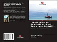 Обложка Leadership spirituel durable via les UNSDG dans le cadre de COVID19