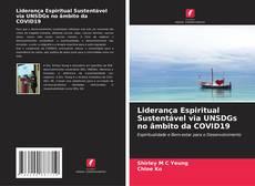 Обложка Liderança Espiritual Sustentável via UNSDGs no âmbito da COVID19