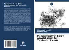 Обложка Management von Policy-Abweichungen für Telehealth-Dienste