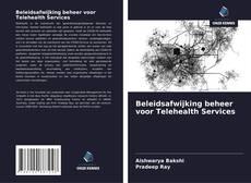 Bookcover of Beleidsafwijking beheer voor Telehealth Services