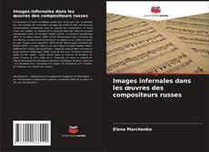 Bookcover of Images infernales dans les œuvres des compositeurs russes