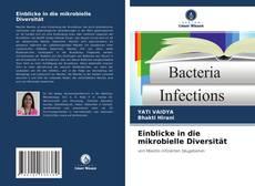 Bookcover of Einblicke in die mikrobielle Diversität