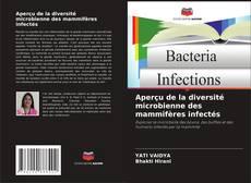 Couverture de Aperçu de la diversité microbienne des mammifères infectés