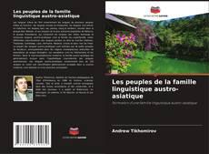 Bookcover of Les peuples de la famille linguistique austro-asiatique