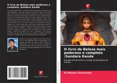 Couverture de O livro de Beleza mais poderoso e completo :Sundara Kanda