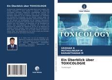 Copertina di Ein Überblick über TOXICOLOGIE