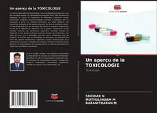 Copertina di Un aperçu de la TOXICOLOGIE