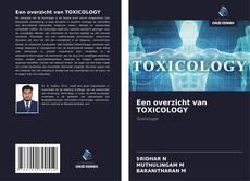 Copertina di Een overzicht van TOXICOLOGY