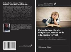Estandarización de Pidgins y Creoles en la educación formal kitap kapağı