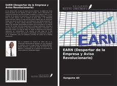 Bookcover of EARN (Enterprise Awakening & Revolutionary Notice)