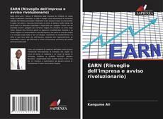 Copertina di EARN (Enterprise Awakening & Revolutionary Notice)