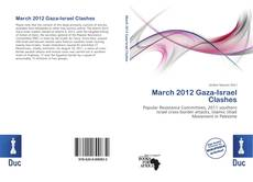 Bookcover of March 2012 Gaza-Israel Clashes