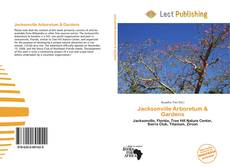 Bookcover of Jacksonville Arboretum & Gardens