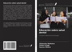 Bookcover of Educación sobre salud dental