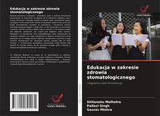 Buchcover von Edukacja w zakresie zdrowia stomatologicznego