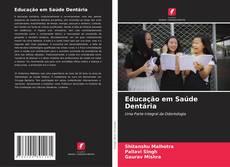 Bookcover of Educação em Saúde Dentária
