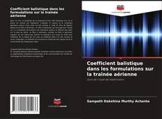 Bookcover of Coefficient balistique dans les formulations sur la traînée aérienne