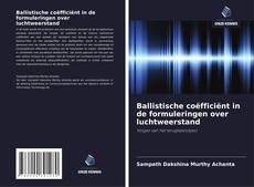Bookcover of Ballistische coëfficiënt in de formuleringen over luchtweerstand