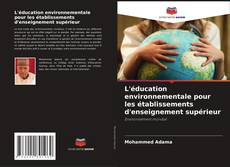 Portada del libro de L'éducation environnementale pour les établissements d'enseignement supérieur