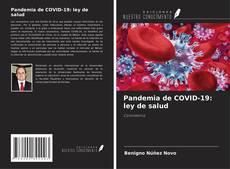 Bookcover of Pandemia de COVID-19: ley de salud