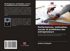 Обложка Performances, motivation, succès et problèmes des entrepreneurs