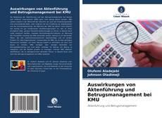 Bookcover of Auswirkungen von Aktenführung und Betrugsmanagement bei KMU