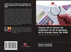 Обложка Impact de la tenue de registres et de la gestion de la fraude dans les PME