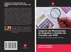 Borítókép a  Impacto da Manutenção de Registos e Gestão de Fraudes nas PME - hoz