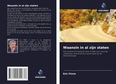 Bookcover of Waanzin in al zijn staten