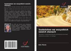 Bookcover of Szaleństwo we wszystkich swoich stanach