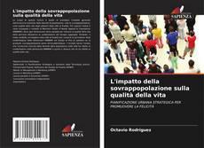 Borítókép a  L'impatto della sovrappopolazione sulla qualità della vita - hoz