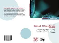 Capa do livro de Boeing B-29 Superfortress Variants