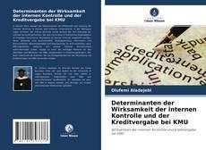 Borítókép a  Determinanten der Wirksamkeit der internen Kontrolle und der Kreditvergabe bei KMU - hoz