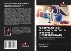 Обложка PROGETTAZIONE E SVILUPPO DI MATRICI DI SERBATOI DI MICROPARTICOLATO