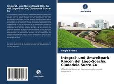 Integral- und Umweltpark Rincón del Lago-Soacha, Ciudadela Sucre-Cu kitap kapağı