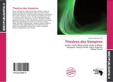 Bookcover of Theatres des Vampires
