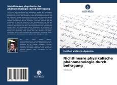 Buchcover von Nichtlineare physikalische phänomenologie durch befragung