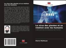 Обложка Le virus des plantes et sa relation avec les humains